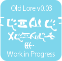 Old Lore v0.03